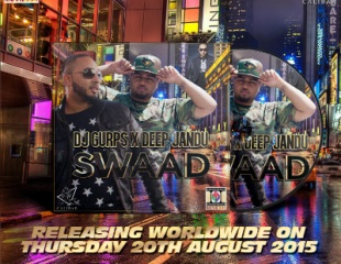 DJ Gurps ft Deep Jandu - Swaad (Out Now)