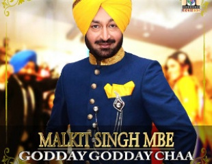 Malkit Singh - Godday Godday Chaa (Out Now)