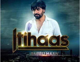 Babbu Maan - Itihaas (Out Soon)