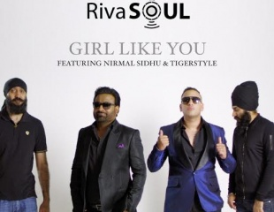RivaSoul ft Nirmal Sidhu & Tigerstyle - Girl Like You (Out Now)