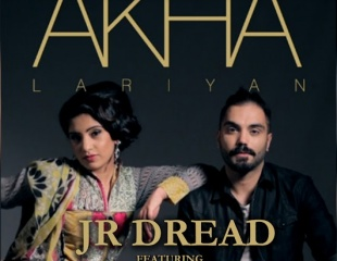 Jr Dread ft Javid Bashir - Akha Lariyan (Out 7th May)