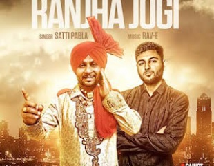 Satti Pabla - Ranjha Jogi (Music: Rav-E) [Out Now]