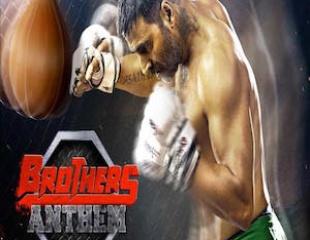 Brothers Anthem - Brothers ft. Akshay Kumar, Sidharth Malhotra