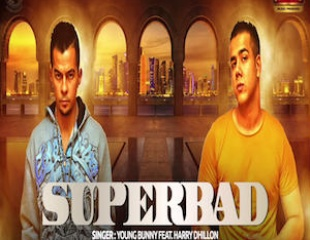 Video: Young Bunny Feat. Harry Dhillon - Superbad