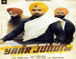 Ammy Virk - Yaar Jundi De (Out Now)