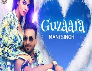 Mani Singh - Guzaara (Video)