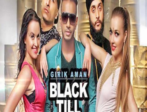Girik Aman, Dr. Zeus, Fateh ft. Sana Khaan - Black Till (Video)