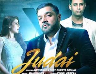 Gav Sadhra and Shreya Goshal (Music by Aman Hayer) - Judai