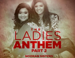 Nooran Sisters & Northern Lights release The Ladies Anthem Part 2