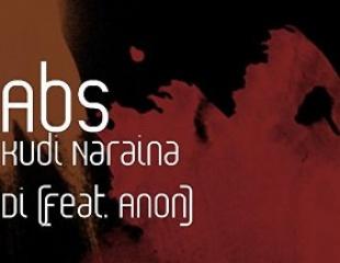 Abs releases Kudi Naraina Di ft. Anon