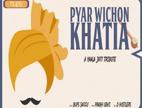 Bups Saggu, Prabh Ubhi - Pyar Wichon Khatia (Video)