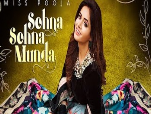 Miss Pooja - Sohna Sohna Munda (Video)