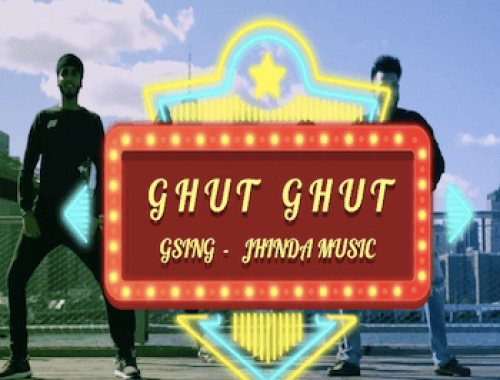 Jhinda-Music ft. G-Sing - Ghut Ghut (Video)